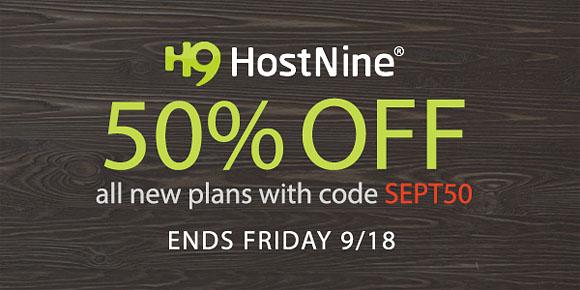 Hostnine 4-Day Sale - Get 50% Off!